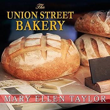 The Union Street Bakery  Union Street Bakery Series Book 1