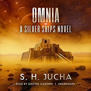 Omnia     The Silver Ships, Book 9              Written by:                                                                                                                                 S. H. Jucha                               Narrated by:                                                                                                                                 Grover Gardner                      Length: 13 hrs and 18 mins     1 rating     Overall 5.0