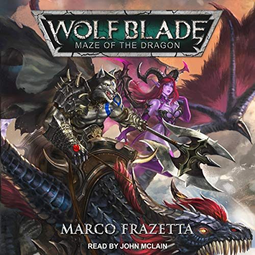 Wolf Blade: Maze of the Dragon audiobook cover art