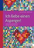 Bob  Fischer, Corinna  Fischer: Ich liebe einen Asperger