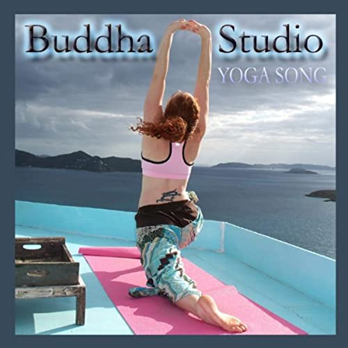 Yoga Song by Buddha Studio Band on Amazon Music - Amazon.com