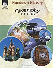 Hands-on History: Geography Activities – Teacher Resource Provides Fun Games and Simulations that Support Hands-On Learning (Social Studies Classroom Resource)