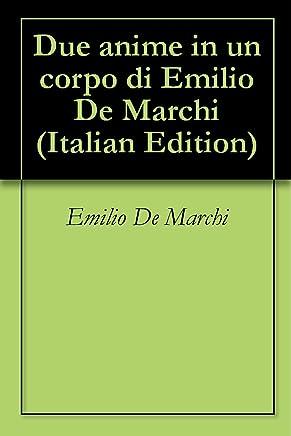 Due anime in un corpo di Emilio De Marchi