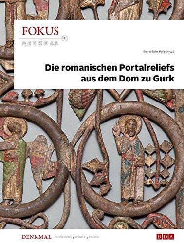 Fokus Denkmal 4: Die romanischen Portalreliefs aus dem Dom zu Gurk