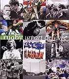 Rugby un art de vivre