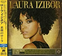Let Truth Be Told by Laura Izibor (2009-06-24)