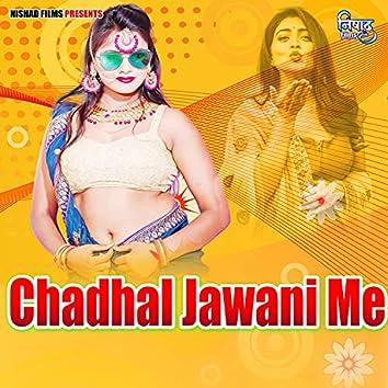 Chadhal Jawani Me