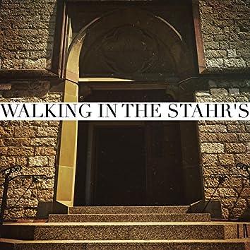 Walking in the Stahrs