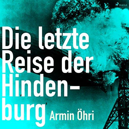 Die letzte Reise der Hindenburg audiobook cover art