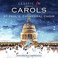 Carols With St. Pauls Cathedral by ST PAUL's CATHEDRAL CHOIR