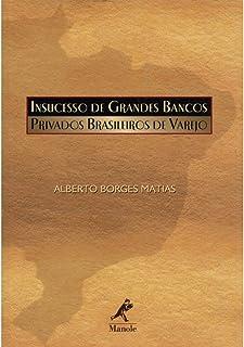 Insucesso de grandes bancos privados brasileiros de varejo