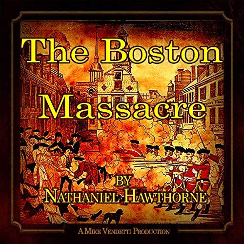 Couverture de The Boston Massacre