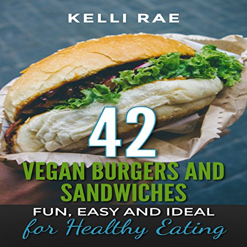 42 Vegan Burgers and Sandwiches audiobook cover art