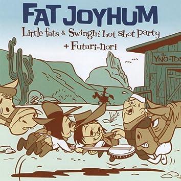 Fat Joyhum
