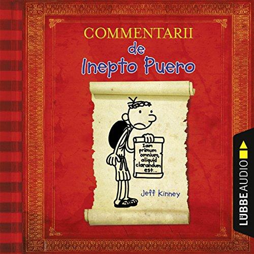 Commentarii de Inepto Puero: Gregs Tagebuch auf Latein Titelbild
