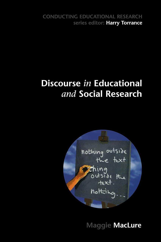 迷路アトミックご覧くださいDiscourse in educational and Social Research (Conducting Educational Research)