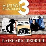 Songtexte von Rainhard Fendrich - Austro Klassiker hoch 3