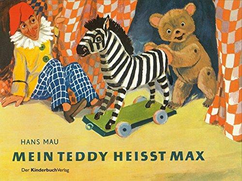 Mein Teddy heißt Max: Vierfarbiges Pappbilderbuch