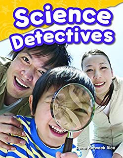 Teacher Created Materials - Science Readers: Content and Literacy: Science Detectives - Grade 1 - Guided Reading Level H