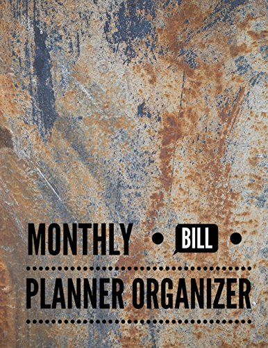 Monthly Bill Planner Organizer: Marble Design Personal Money Management With Calendar 2018-2019 Step-by-Step Guide to track your Financial Health ... Finance Journal Planning Workbook, Band 86)