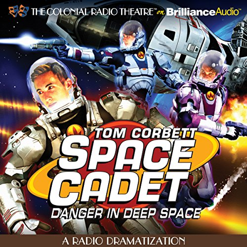 Tom Corbett Danger in Deep Space audiobook cover art