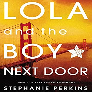 Lola and the Boy Next Door audiobook cover art