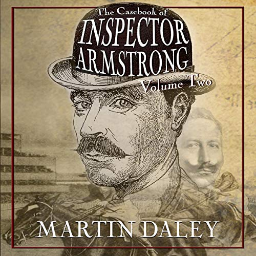 The Casebook of Inspector Armstrong  audiobook cover art