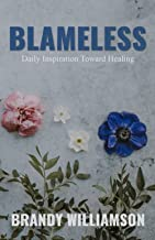 Blameless: Daily Inspiration Toward Healing