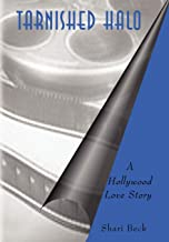 Tarnished Halo: A Hollywood Love Story