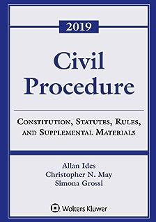 Civil Procedure: Constitution, Statutes, Rules, and Supplemental Materials, 2019