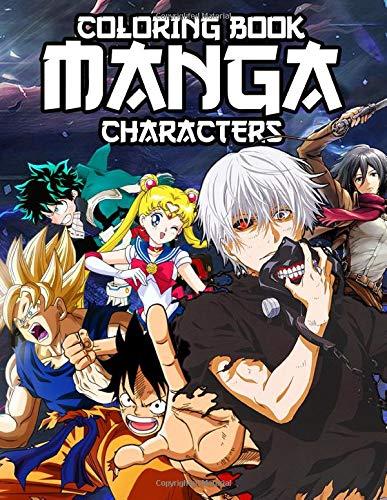 [画像:Manga Characters Coloring Book: Fun and Relaxing Coloring Books of Goku, Natsu, Luffy, Naruto, Sasuke, Inuyasha,...for Anime Coloring Book]