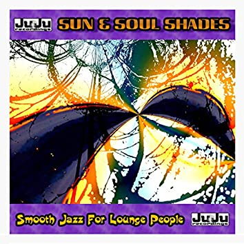 Smooth Jazz For Lounge People