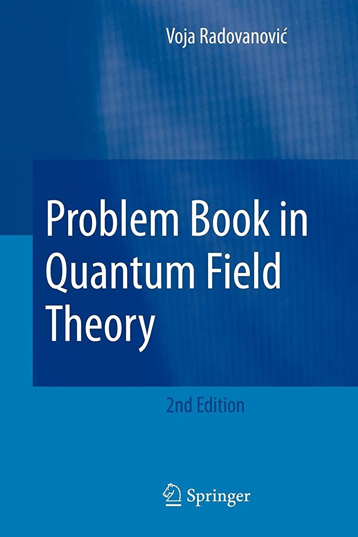 落胆したできればそこからProblem Book in Quantum Field Theory