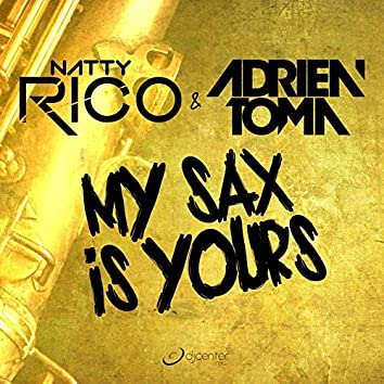 My Sax Is Yours