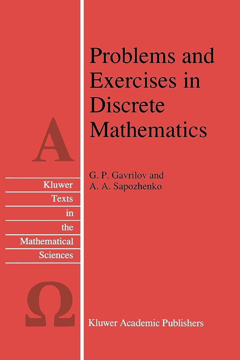 教会落胆したびっくりしたProblems and Exercises in Discrete Mathematics (Texts in the Mathematical Sciences)
