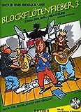 BLOCKFLOETENFIEBER 3 - arrangiert für Sopranblockflöte - mit CD [Noten / Sheetmusic] Komponist: VOSS INGRID + VOSS RICHARD