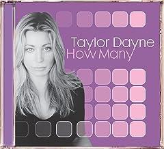 TAYLOR DAYNE: HOW MANY