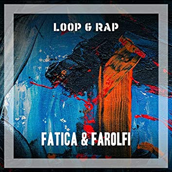 Loop & Rap