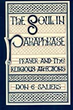 The Soul in Paraphrase: Prayer and the Religious Affections