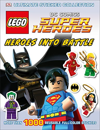 Ultimate Sticker Collection: Lego(r) DC Comics Super Heroes: Heroes Into Battle: More Than 1,000 Reusable Full-Color Stickers (Ultimate Sticker Collections)