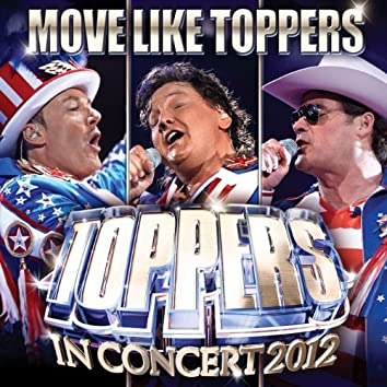 Move Like Toppers (Single Edit)