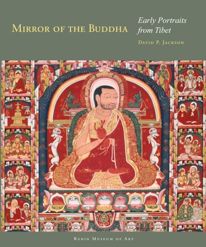 Mirror of the Buddha: Early Portraits from Tibet (Masterworks of Tibetan Painting)