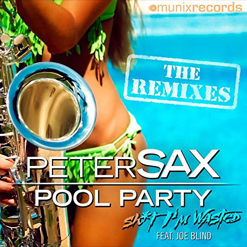 Pool Party (Sh*t I'm Wasted) [Explicit] (Stereo Faces Remix)