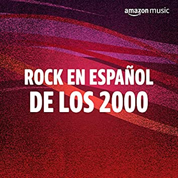 Rock en Español de los 2000
