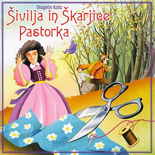 Sivilja In Skarjice - Pastorka                   By:                                                                                                                                 Pravljica                               Narrated by:                                                                                                                                 div.                      Length: 17 mins     Not rated yet     Overall 0.0
