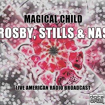 Magical Child (Live)