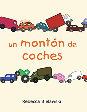 Un Monton de Coches (Spanish Edition)