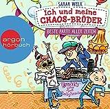 Ich und meine Chaos-Brüder - Beste Party aller Zeiten