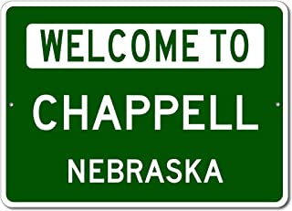 Chappell, Nebraska - Welcome to US City State Sign - Aluminum 10