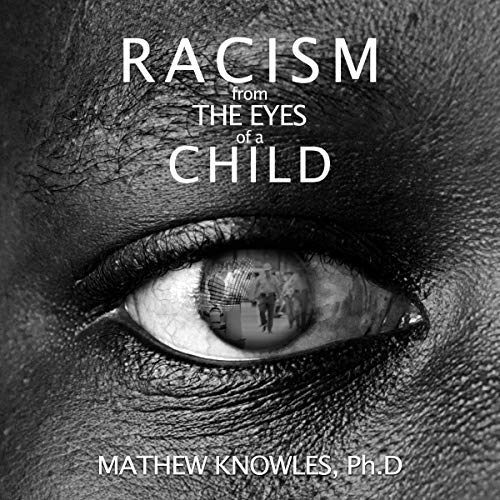 Racism from the Eyes of a Child audiobook cover art